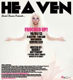 HEAVEN - FROCKED UP POSTER - 19JAN13