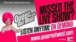 On Demand - Queer Out West 89.3fm - 2013