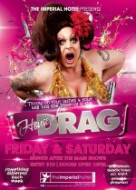 House Of Drag At The Imperial Hotel - Poster - 2013.