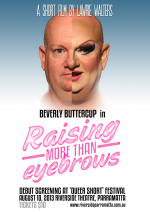 Beverly Buttercup in '' Raising more then eyebrows '' - Poster 10.08.13